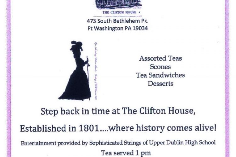Victorian Tea Party April 15, 2018 @ Clifton House Ft Washington, PA